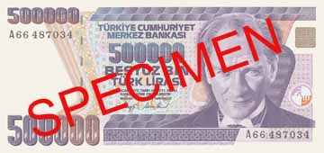 FIVE HUNDRED THOUSAND TURKISH LIRA FRONT FACE