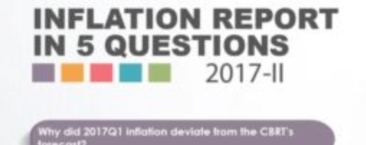 Inflation Report 2017-II in Five Questions